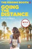 The Kissing Booth 2: Going the Distance by Beth Reekles