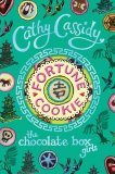 Fortune Cookie: Chocolate Box Girls by Cathy Cassidy