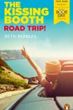 The Kissing Booth: Road Trip by Beth Reekles