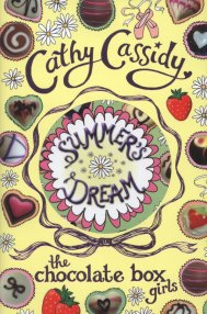 Summers Dream: Chocolate Box Girls by Cathy Cassidy