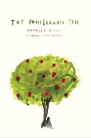 The Pomegranate Tree by Vanessa  Altin