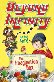 The Imagination Box: Beyond Infinity  by Martyn Ford