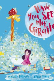 Have You Seen My Giraffe?, Simon & Schuster Children's UK, 2017 by Claire Powell