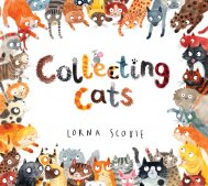Collecting Cats by Lorna Scobie
